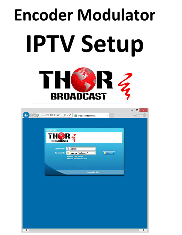 set IP TV output on the encoder modulator vith VLC